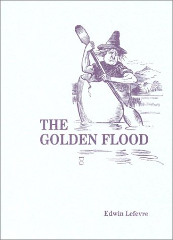 9780870340963: Golden Flood (Fraser Publishing Library) (Contrary Opinion Library)