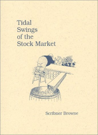 Tidal Swings of the Stock Market: Browne, Scribner