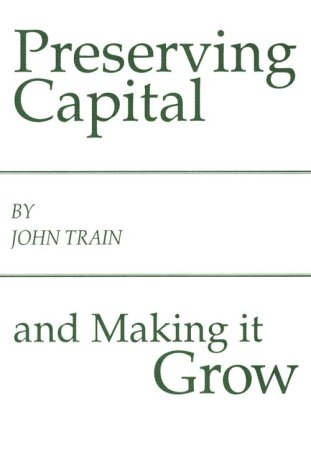 9780870341120: Preserving Capital and Making It Grow