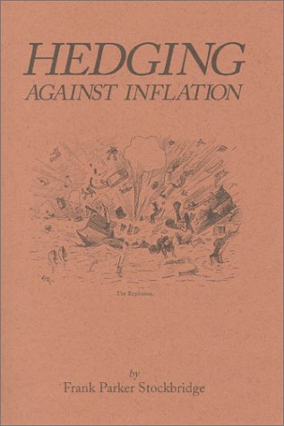 9780870341175: Hedging Against Inflation