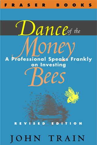 9780870341458: Dance of the Money Bees: A Professional Speaks Frankly on Investing (The Contrary Opinion Library)