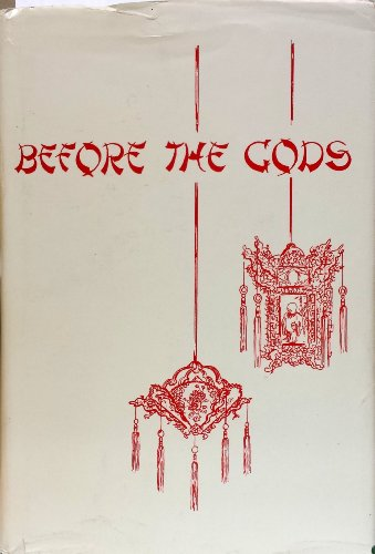 Before the gods.: GOO, THOMAS YORK-TONG