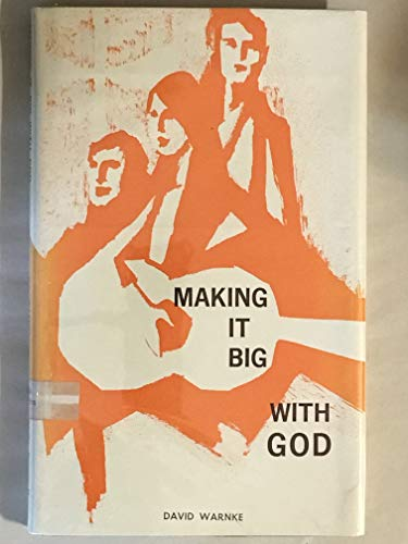 Making it big with God: Warnke, David