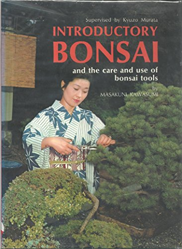9780870400575: Introductory Bonsai: And the Use and Care of Bonsai Tools