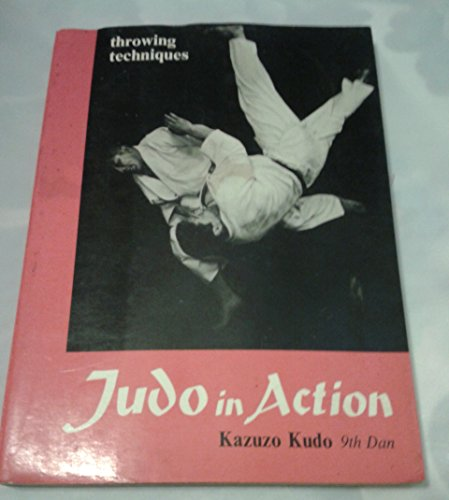 9780870400742: Judo in Action: Throwing Techniques