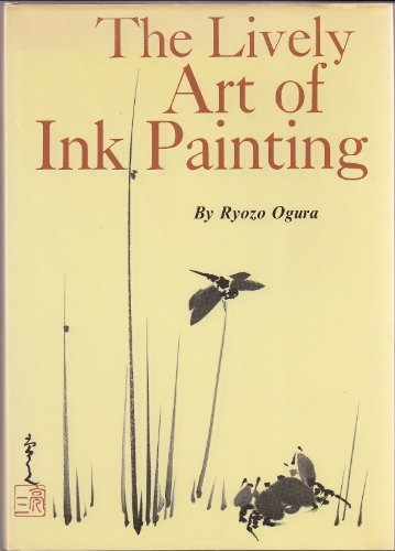9780870400766: The Lively Art of Ink Painting