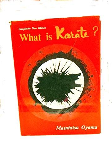 What Is Karate? (0870401475) by Oyama, Masutatsu