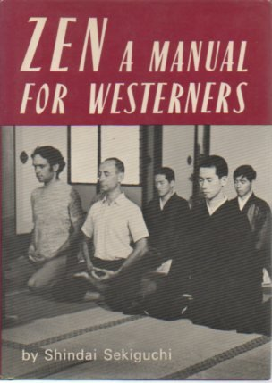 Zen: A Manual for Westerners