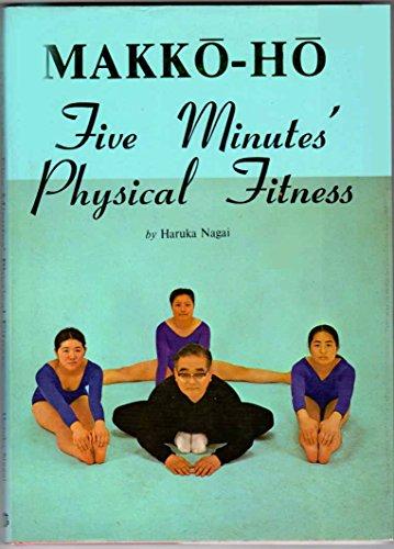 9780870401701: Makko-ho: Five Minutes Physical Fitness