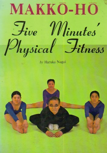 9780870401701: Makko-Ho Five Minutes' Physical Fitness