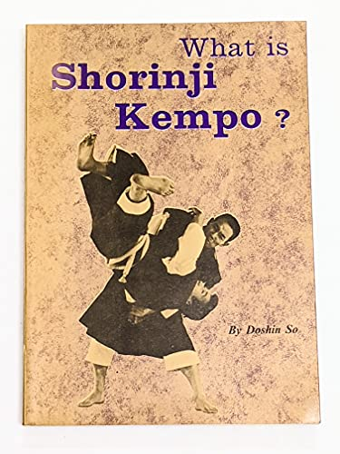 9780870401770: What is Shorinji Kempo?