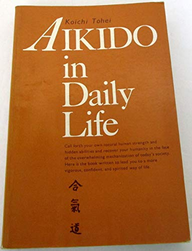 9780870402210: Aikido in Daily Life