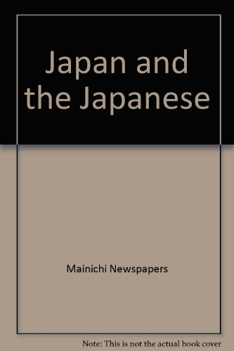 Japan and the Japanese: Mainichi Newspapers