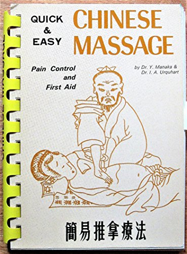 9780870402425: Quick and Easy Chinese Massage: Pain Control and First Aid