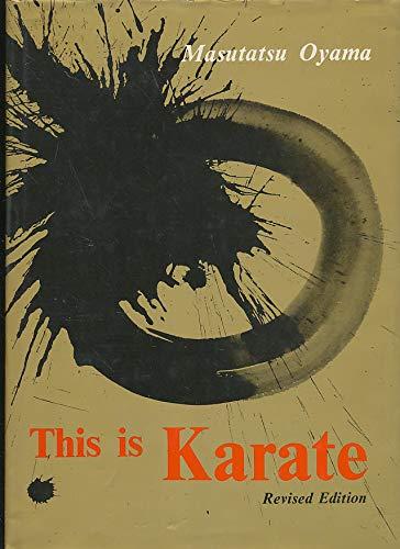 This Is Karate: Masutatsu Oyama
