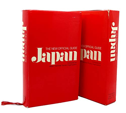 Japan: New Official Guide: Japan National Tourist Organization