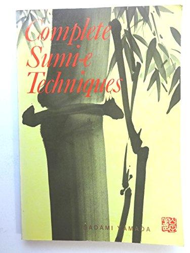9780870403613: Complete Sumi-e Techniques