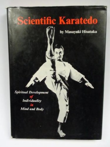 9780870403620: Scientific Karatedo: Spiritual Development of Individuality in Mind and Body