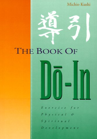 9780870403828: Book of Do-In: Exercise for Physical and Spiritual Development