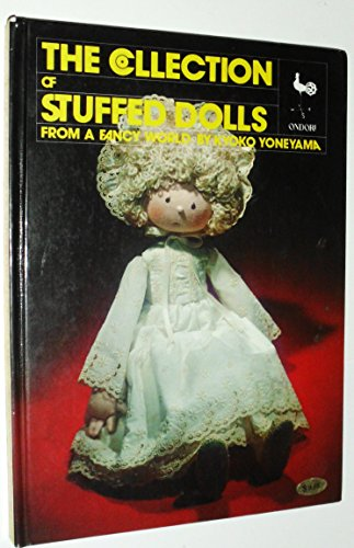 9780870404016: The Collection of Stuffed Dolls from a Fancy World