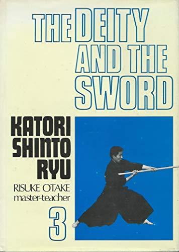 9780870404061: Deity and the Sword: Naginata, Sojutsu v. 3