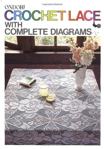9780870404153: Crochet Lace With Complete Diagrams
