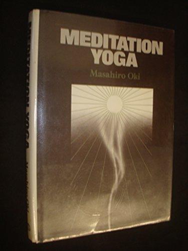 9780870404351: Meditation Yoga: Meiso Yoga of Okido