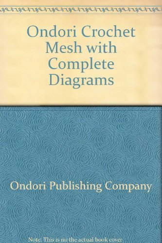 9780870404665: Crochet Mesh With Complete Diagrams