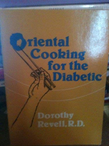 Oriental Cooking for the Diabetic: Dorothy Revell