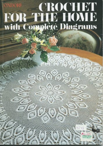 9780870404955: Ondori Crochet for the Home: With Complete Diagrams