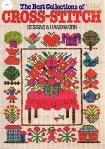 9780870405228: The Best Collections of Cross-Stitch Designs and Handiwork