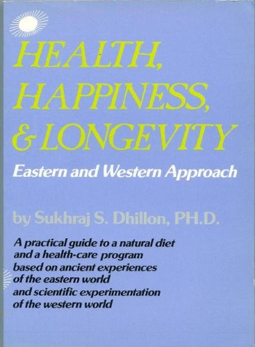 9780870405273: Health, Happiness, and Longevity: Eastern and Western Approach