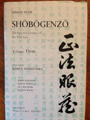 9780870405303: Shobogenzo: v. 3: Zen Essays - The Eye and Treasury of the True Law