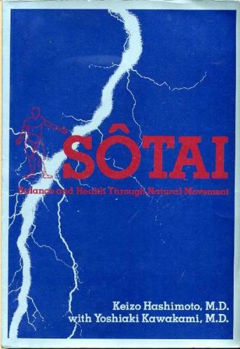 Sotai: Balance and Health Through Natural Movement