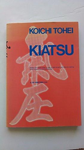 9780870405365: Kiatsu