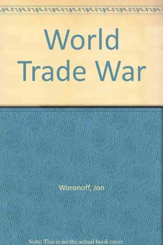9780870405402: World Trade War