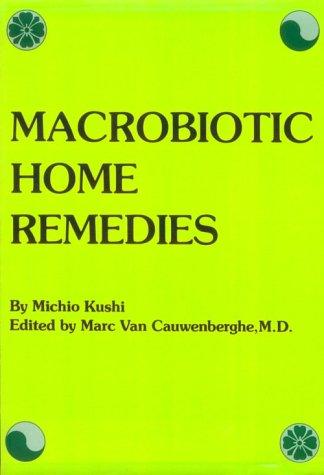 9780870405549: Macrobiotic Home Remedies