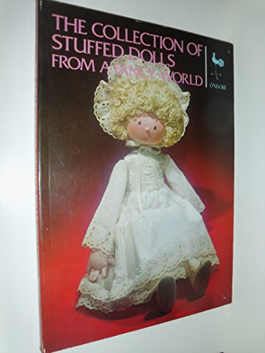 9780870405563: The Collection of Stuffed Dolls from a Fancy World
