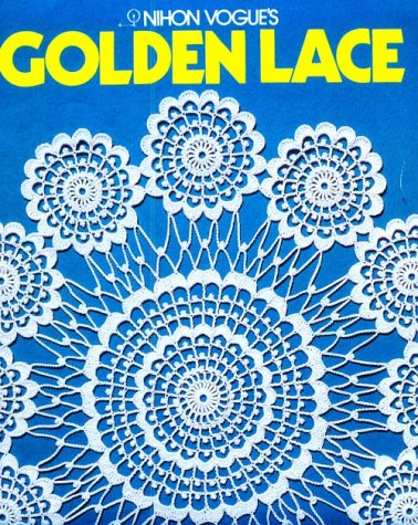 9780870405624: Nihon Vogue's Golden Lace