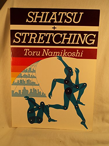 9780870405754: Shiatsu and Stretching