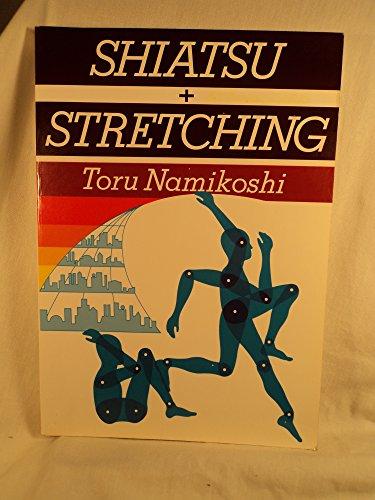 9780870405754: Shiatsu + Stretching