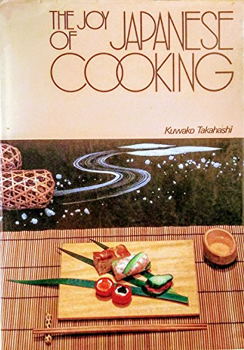 9780870405884: The Joy of Japanese Cooking