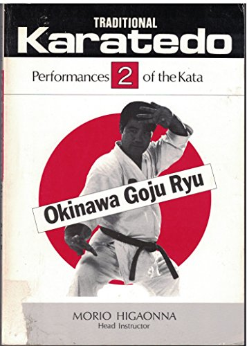 9780870405969: 2: Traditional Karate-Do: Okinawa Goju Ryu : Performances of the Kata