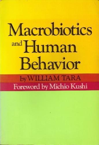 9780870406027: Macrobiotics and Human Behavior