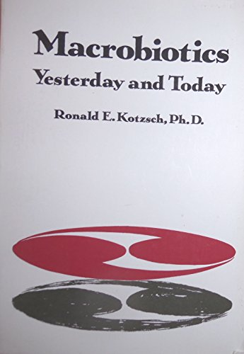 9780870406119: Macrobiotics: Yesterday and Today
