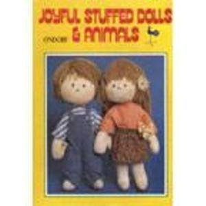 9780870406485: Ondori Joyful Stuffed Dolls and Animals