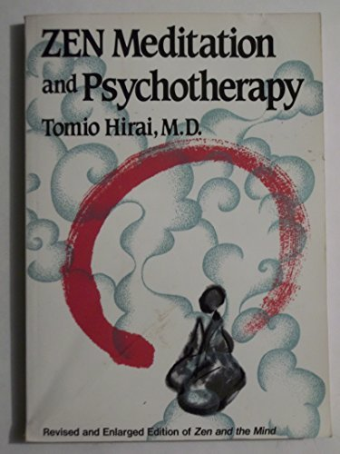 9780870406669: Zen Meditation and Psychotherapy