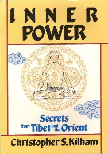 9780870406898: Inner Power: Secrets from Tibet and the Orient