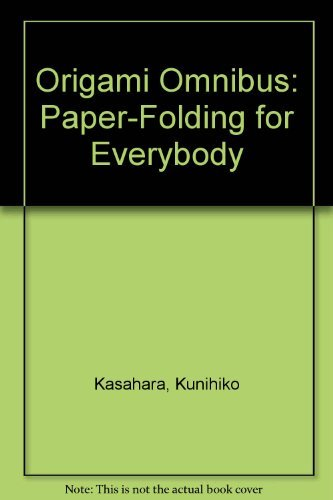 9780870406966: Origami Omnibus: Paper-Folding for Everybody