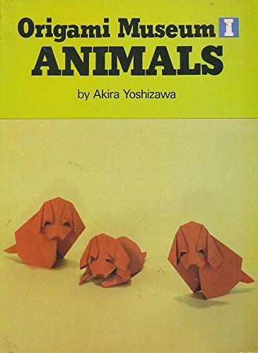 Origami Museum I: Animals (v. 1): Yoshizawa, Akira